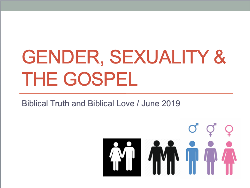 Gender, Sexuality & The Gospel - Part 1